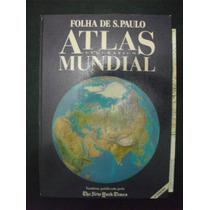 Livro: Atlas Geografico Mundial - Folha De São Paulo
