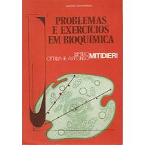Problemas E Exercícios Em Bioquímica - Emilio Mitidieri