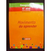 Livro De Geografia 6o Ano - Sesi - 2010