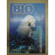Biologia Sônia Lopes - 2ª Edição Vol. 2
