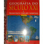 Coleção Geografia Do Século Xxi -8ªsérie-francisco Coelho Sa
