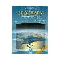 Geografia - Espaço E Vivência - Ensino Médio Vol. Único