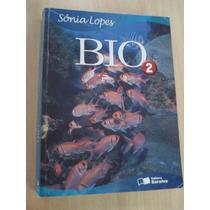 Bio: Vol. 2 - Ensino Médio - Sonia Lopes