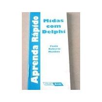 Midas Com Delphi - Aprenda Rapido - Munhoz, Paulo Roberto