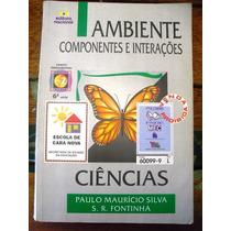 Livro: Ciência - Ambiente / Componente / Interações