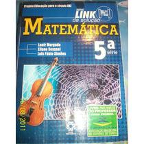 Link Da Solução: Matemática - 5 Série - 1 Grau