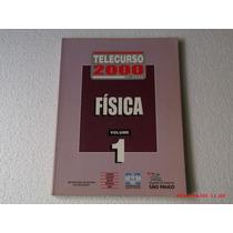 Telecurso 2000 2º Grau - Física - Livro