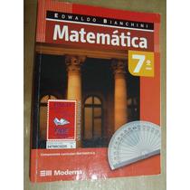 Matematica Edwaldo Bianchini 7º Ano Mfd2 Livro Em Bom Estado