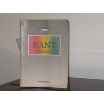 Os Pensadores Kant Volume 1 Crítica Da Razão Pura
