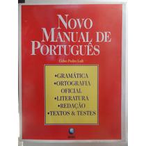 Livro Novo Manual De Portugues Gramática Literatura Redação