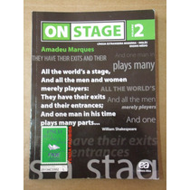 On Stage Volume 2 Ensino Médio - Amadeu Marques