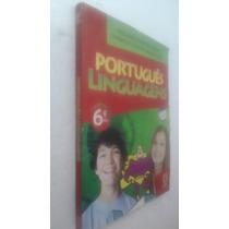 Livro Portugues Linguagens - 6ª Série - Willian R Cereja
