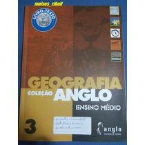 Livro Texto Geografia Coleção Anglo Ensino Médio *