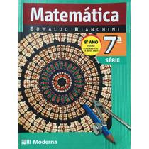 Matemática 7ªsérie,8ºano- Edwaldo Bianchini
