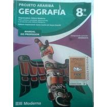 Geografia 8º Ano Projeto Arariba Livro Do Prof 2013 Moderna