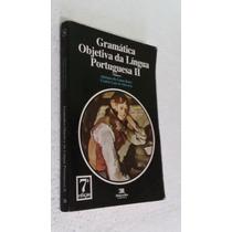 Livro Gramática Objetiva Da Língua Portuguesa 1 - Lojaabcd