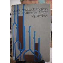 Guia Metodológico Para Cadernos Mec Química