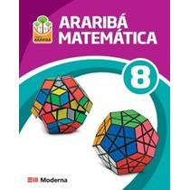 Arariba Matematica 8 -projeto Arariba