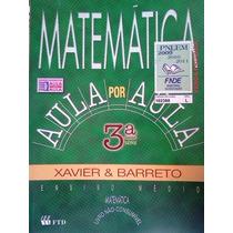 Matemática Aula Por Aula 3ª Série Ensino Médio