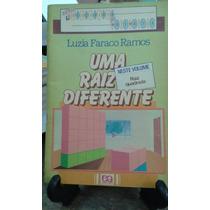 Uma Raiz Diferente Luzia Faraco Ramos