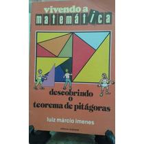 Descobrindo O Teorema De Pitágoras Luiz Márcio Imenes
