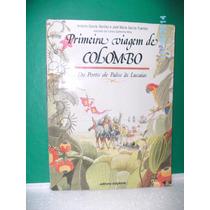 Livro Primeira Viagem De Colombo - Editora Scipione - Fj.jr