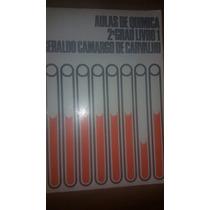 Aulas De Química Livro 1- 2º Grau- Geraldo Camargo Carvalho