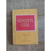 Geografia Geral Primeira Serie Ginasial Hilton Sette 1953