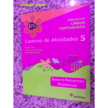 Projeto Presente 5 Língua Portuguesa Caderno Atividades Kk
