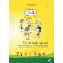 Matematizando - Prática Psicomotora Na Educação Matemática