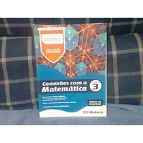 Conexões Com A Matemática Vlo. 3 Do Professor Com Solução