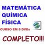 Aulas Matemática + Física + Química Em 5 Dvds