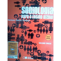 Sociologia Para O Ensino Medio Volume Unico