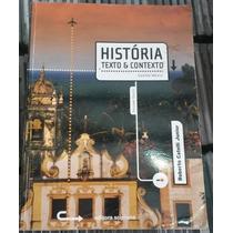 História Texto E Contexto - Roberto Catelli Junior
