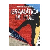 Gramatica De Hoje -1999 Ernani E Nicola