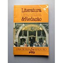 Literatura, Gramática & Redação - 2 - Paschoalin & Spadoto