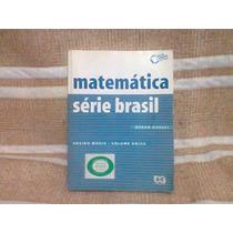 Matemática Série Brasil Vol. Único Do Profº Com Solução