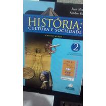 Livro História Cultura E Sociedade Ensino Médio 2