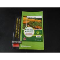Livro-ciências Naturais Aprendendo Com Cotidiano 6º Ano