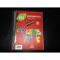 Livro- Projeto Eco Matemática- 2º Ano Para Professor