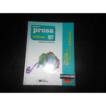 Livro- Projeto Prosa Ciências 5º Ano- Para Professor