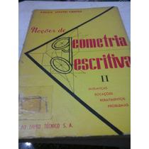 Vol. 2 - Noções De Geometria Descritiva -virgilio Athayde