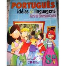 Português: Idéias E Linguagens - Maria Da Conceição Castro