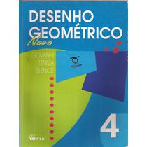 Desenho Geométrico - Vol.4 - Giovanni- Livro Do Professor