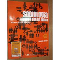 Sociologia Para O Ensino Medio Volume Unico Nelson Dacio S1