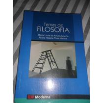 Temas De Filosofia - Maria Lúcia De Arruda Aranha 3ª Edição