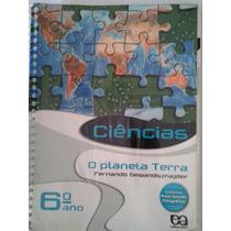 Livro Ciências O Planeta Terra 6º Ano