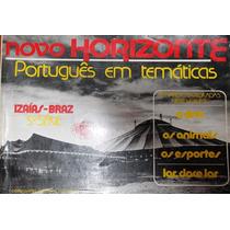 Novo Horizonte 5ª Série Português Em Temáticas-izaías E Braz
