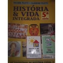 História & Vida Integrada - Nelson Piletti E Claudino Pilett