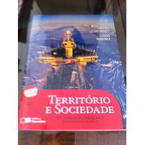 Território E Sociedade, No Mundo Globalizado. 1